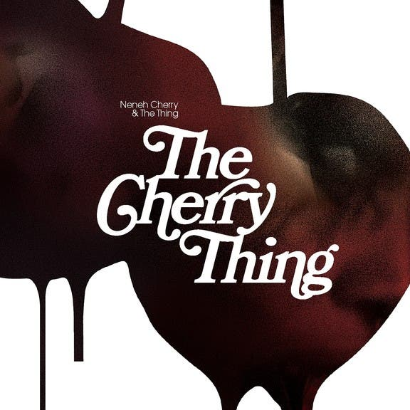 Neneh Cherry & The Thing