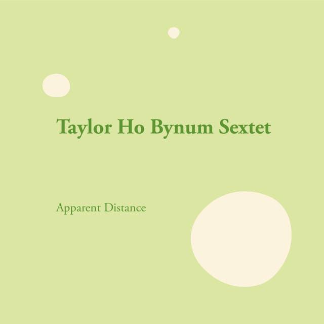 Taylor Ho Bynum Sextet