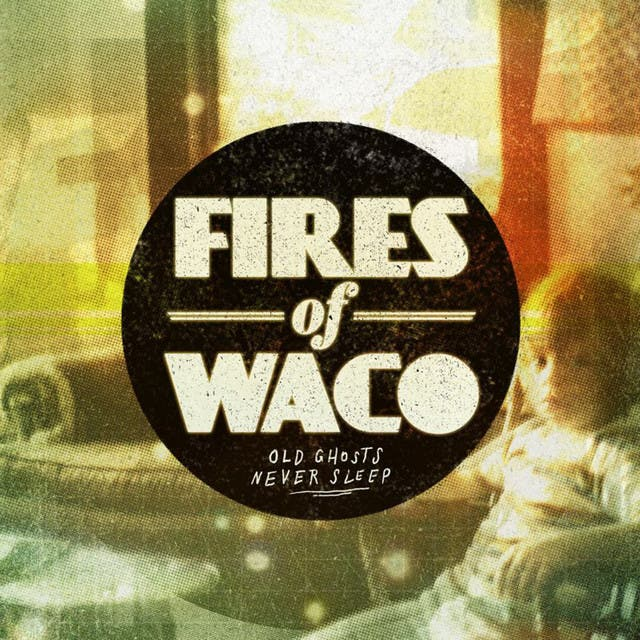 Fires Of Waco