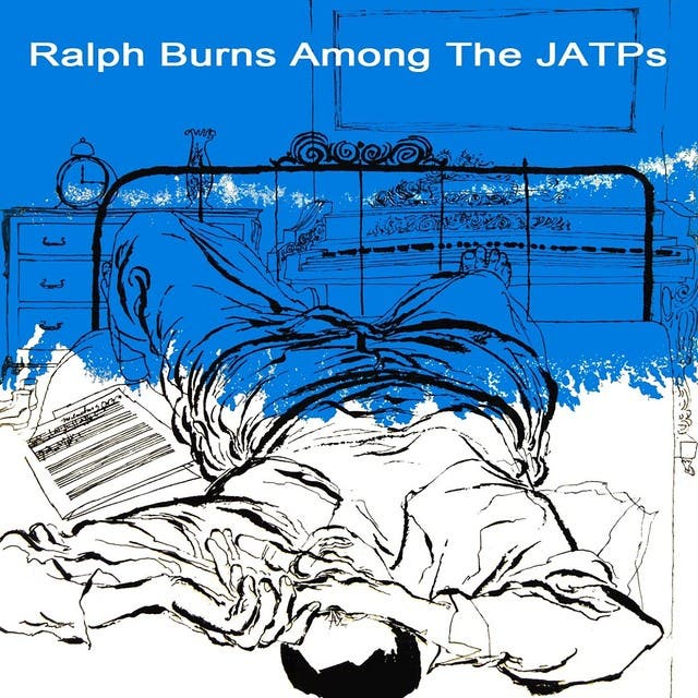 Ralph Burns Among The JATPs