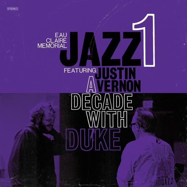Eau Claire Memorial Jazz I, Featuring Justin Vernon image