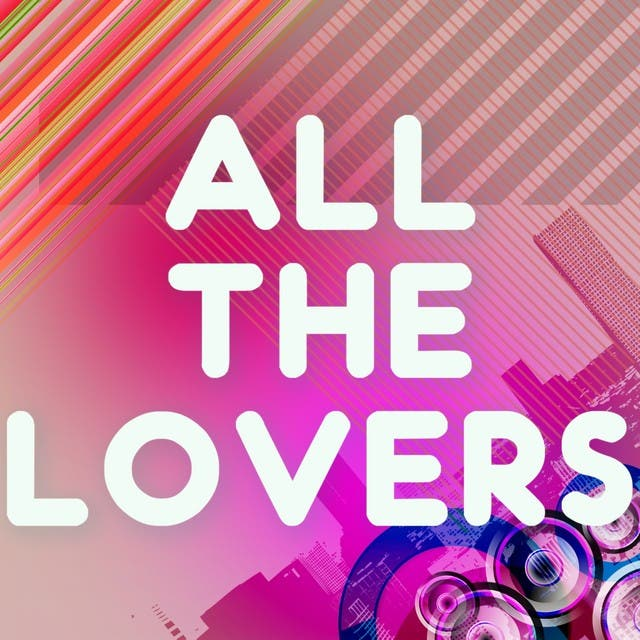 All The Lovers (A Tribute To Kylie Minogue)