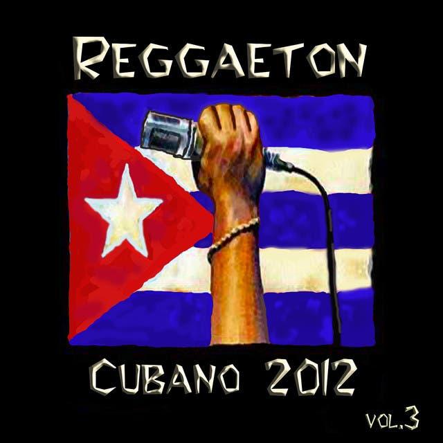 Reggaeton Cubano 2012 Vol. 3