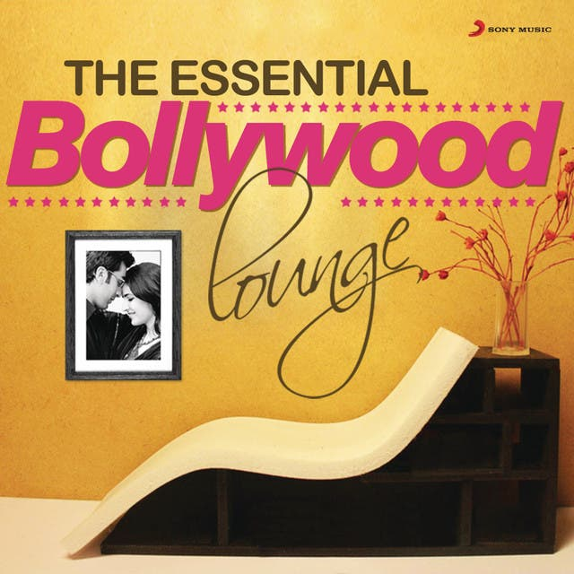 The Essential Bollywood Lounge
