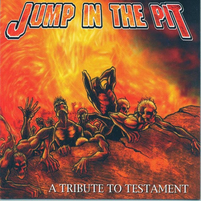 Jump Into The Pit: A Tribute To Testament