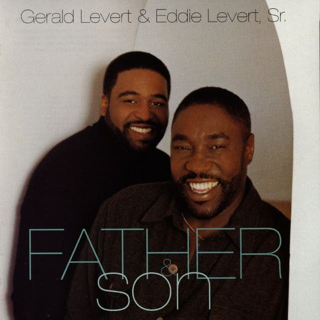 Gerald Levert & Eddie Levert