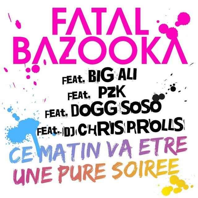 Fatal Bazooka Featuring Big Ali, PZK, Dogg SoSo, Chris Prolls