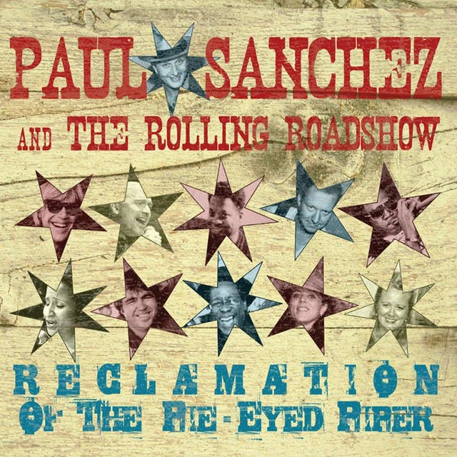 Paul Sanchez And The Rolling Road Show