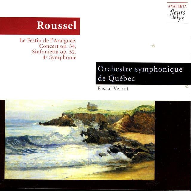 Pascal Verrot/Orchestre De Quebec (Roussel)