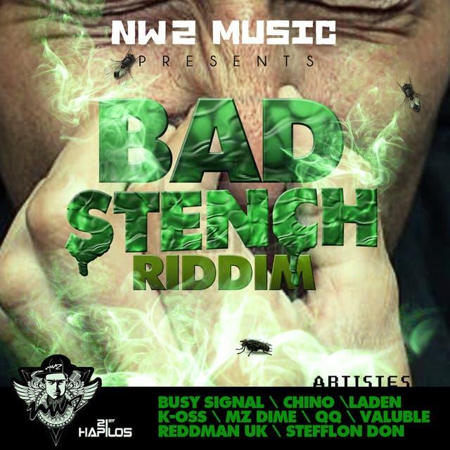 Bad Stench Riddim