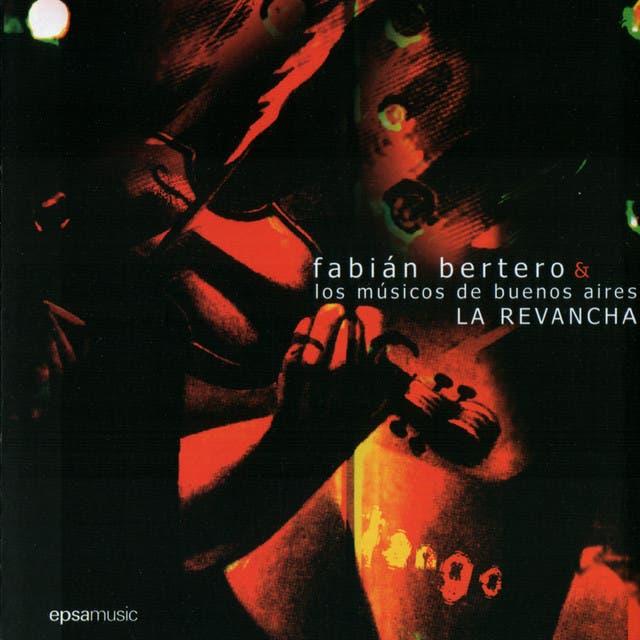 Fabián Bertero Y Los Músicos De Buenos Aires