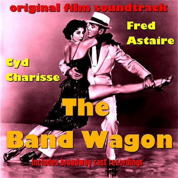The Band Wagon - Original Film Soundtrack