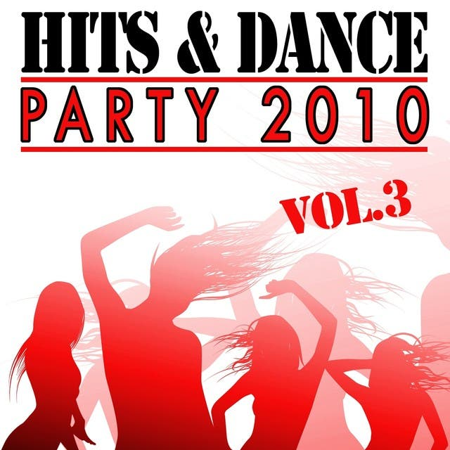Hits & Dance Party 2010, Vol. 3