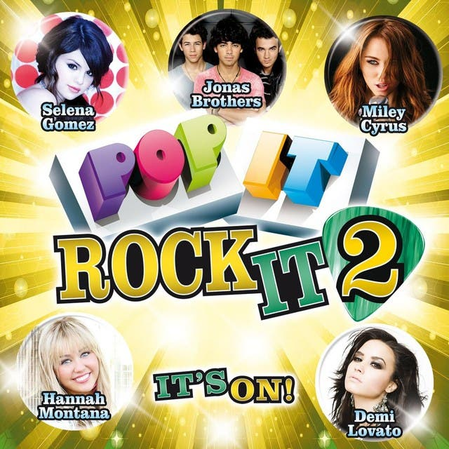 Pop It Rock It 2: It's On