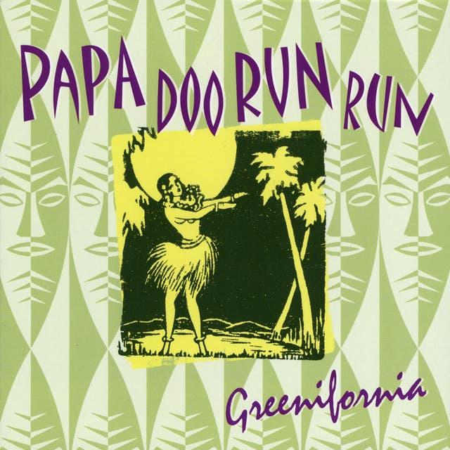 Papa Doo Run Run