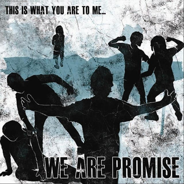 We Are Promise