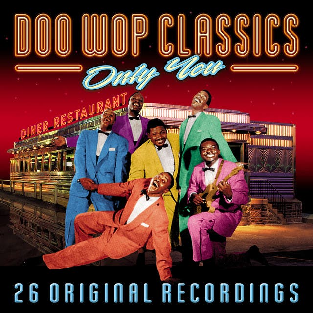 Doo Wop Classics - Only You