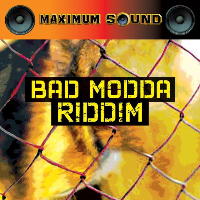 Bad Moda Riddim