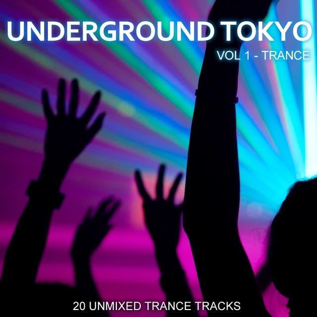 Underground Tokyo Vol. 1 - Trance