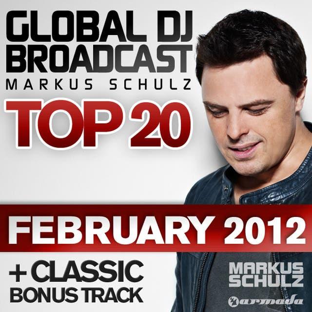 Global DJ Broadcast Top 20 - February 2012 (Including Classic Bonus Track)