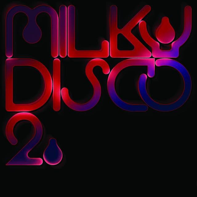 Milky Disco II: Let's Go Freak Out