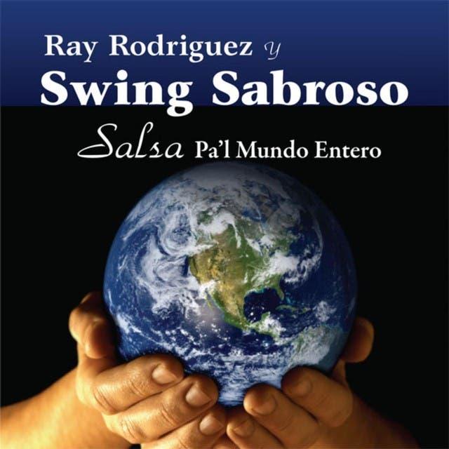 Ray Rodriguez Y Swing Sabroso