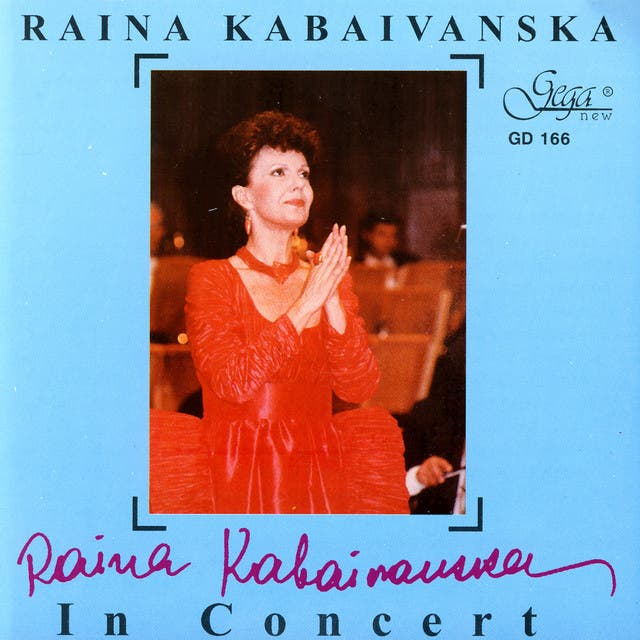 Raina Kabaivanska In Concert