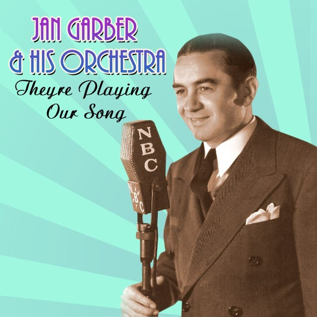 Jan Garber & His Orchestra