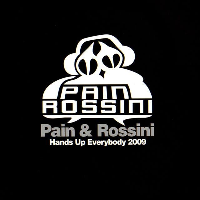 Pain & Rossini