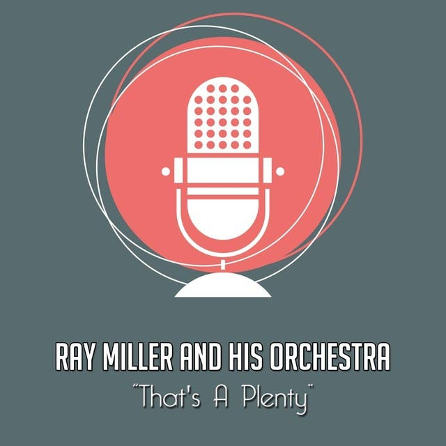 Ray Miller And His Orchestra