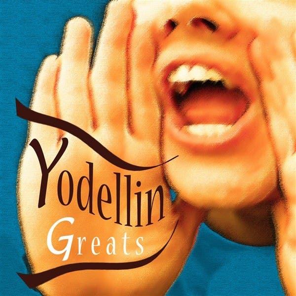 Yodellin Greats
