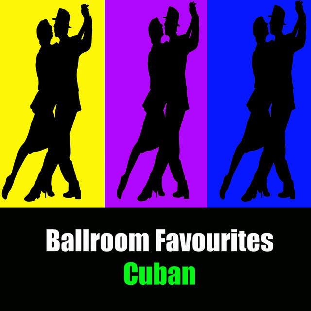 Ballroom Favourites: Cuban