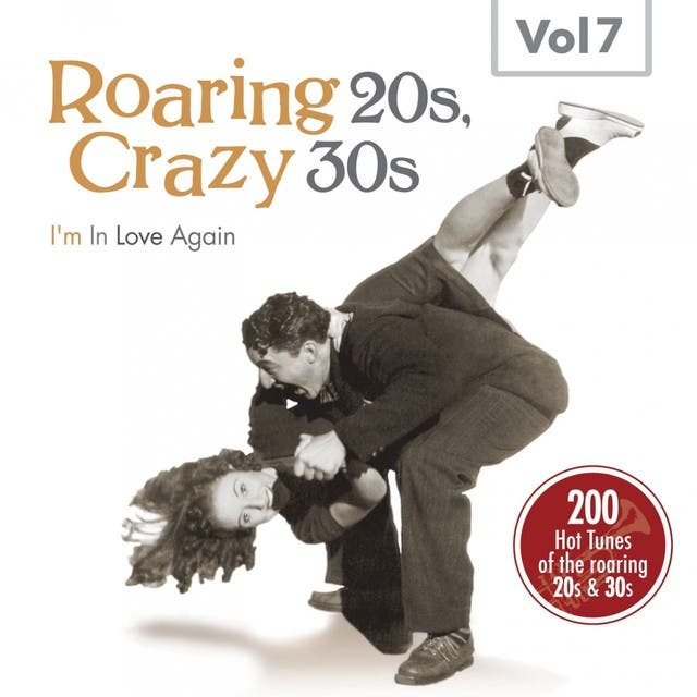 Roaring 20s, Crazy 30s, Vol. 7