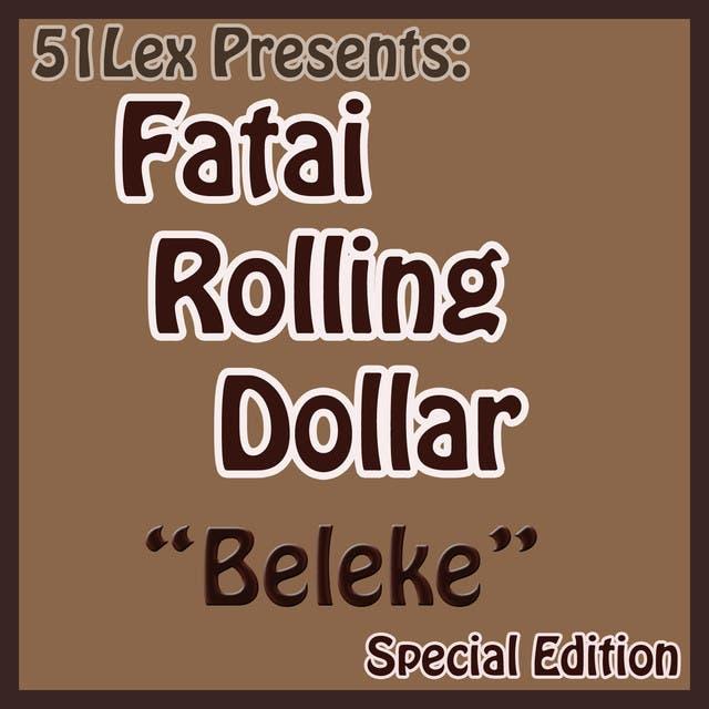 Fatai Rolling Dollar