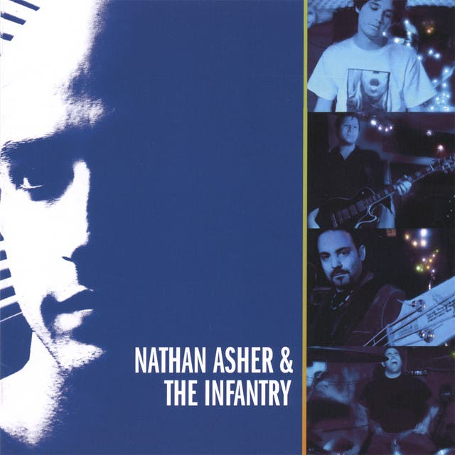 Nathan Asher And The Infantry image