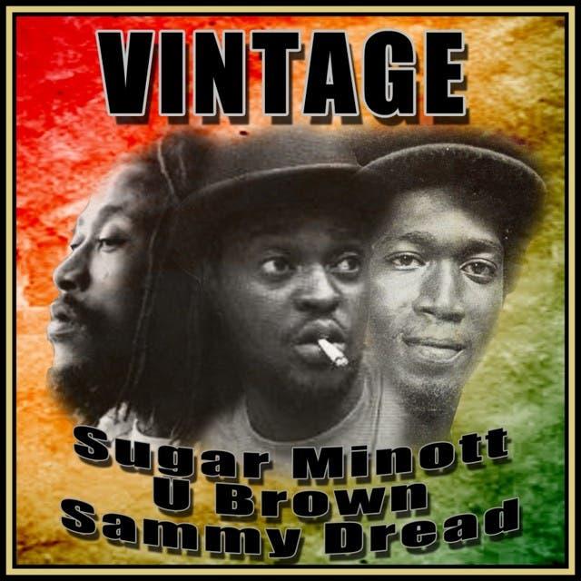 Vintage Sugar Minott, U Brown And Sammy Dread