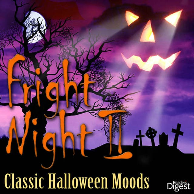 Reader's Digest Music: Fright Night II: Classic Halloween Moods