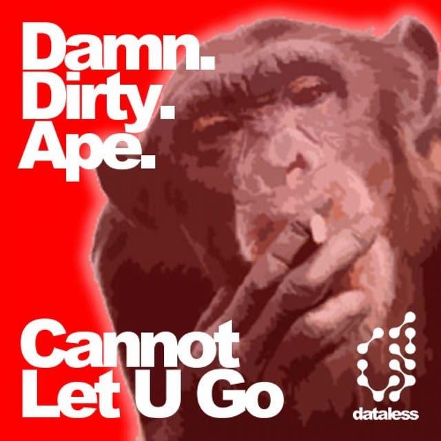 Damn Dirty Ape