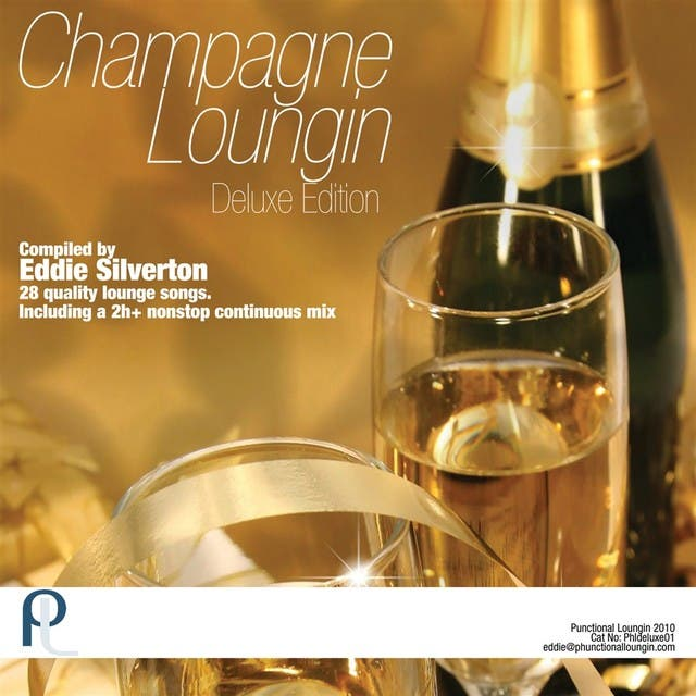 Champagne Loungin Deluxe Edition