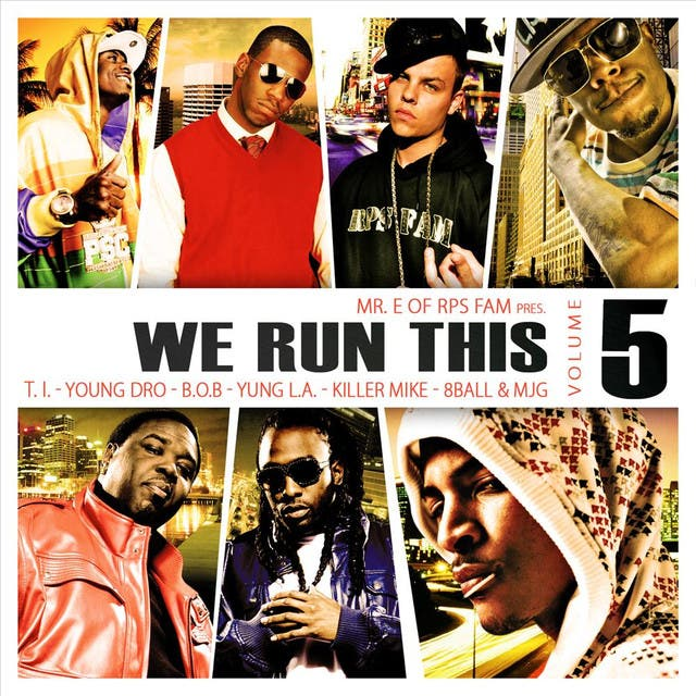We Run This, Vol. 5 (mixed By Mr. E Of RPS Fam)