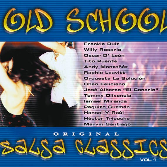 Old School Salsa Classics Vol. 1