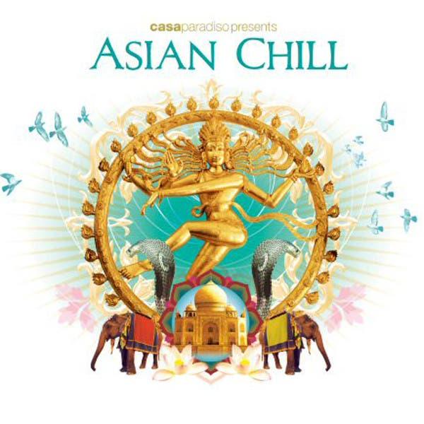 Casa Paradiso Presents Asian Chill