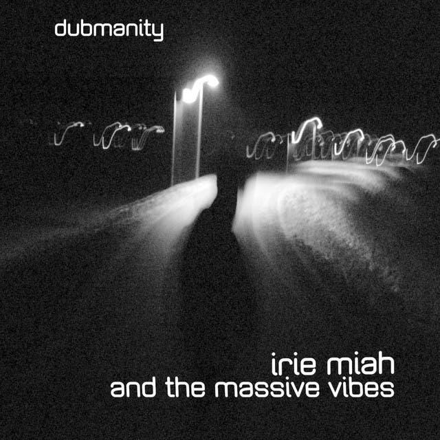 Irie Miah & The Massive Vibes