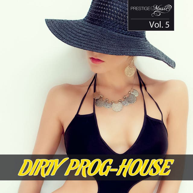Dirty Prog-House Vol. 5