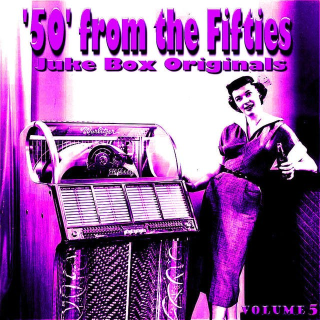 50 From The Fifties Juke Box Originals Volume 5