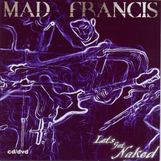 Mad Francis