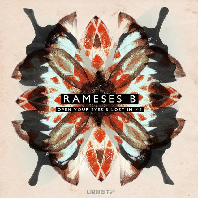 Open Your Eyes / Lost In Me (Rameses B Remix)