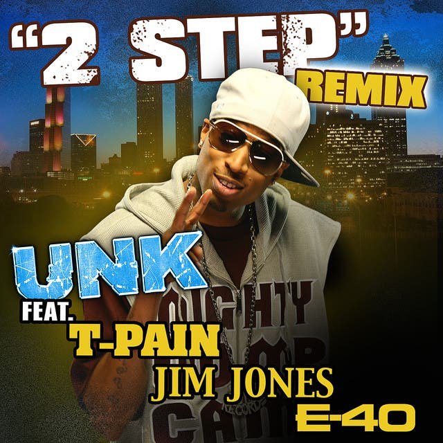 Unk Feat T-Pain, Jim Jones, E-40 image