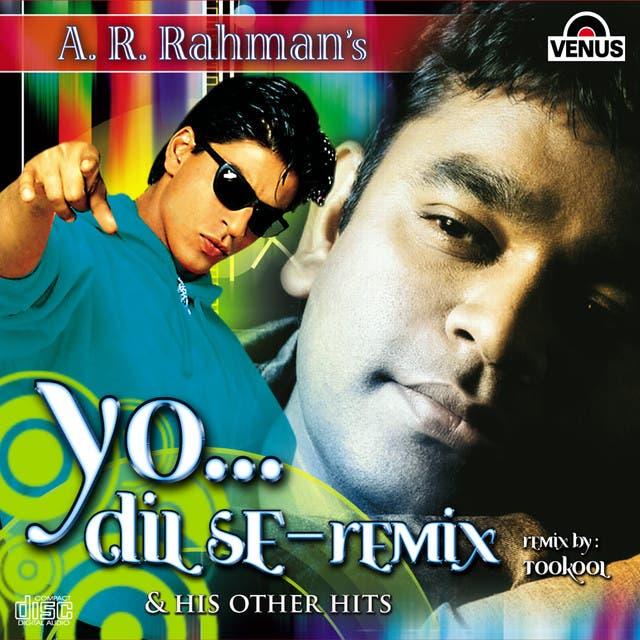 Yo... Dil Se - Remix & His Other Hits