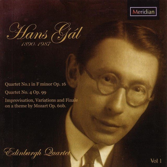 Gál: Quartets 1&4, Improvisation, Variations And Finale On A Theme By Mozart Op. 60b